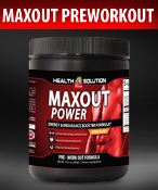 Maxout Power Pre-Workout (Health Blog)